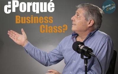 ¿Por qué Business Class?