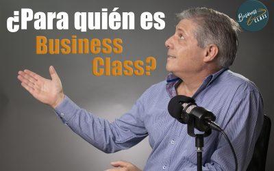 ¿Para quién es Business Class?