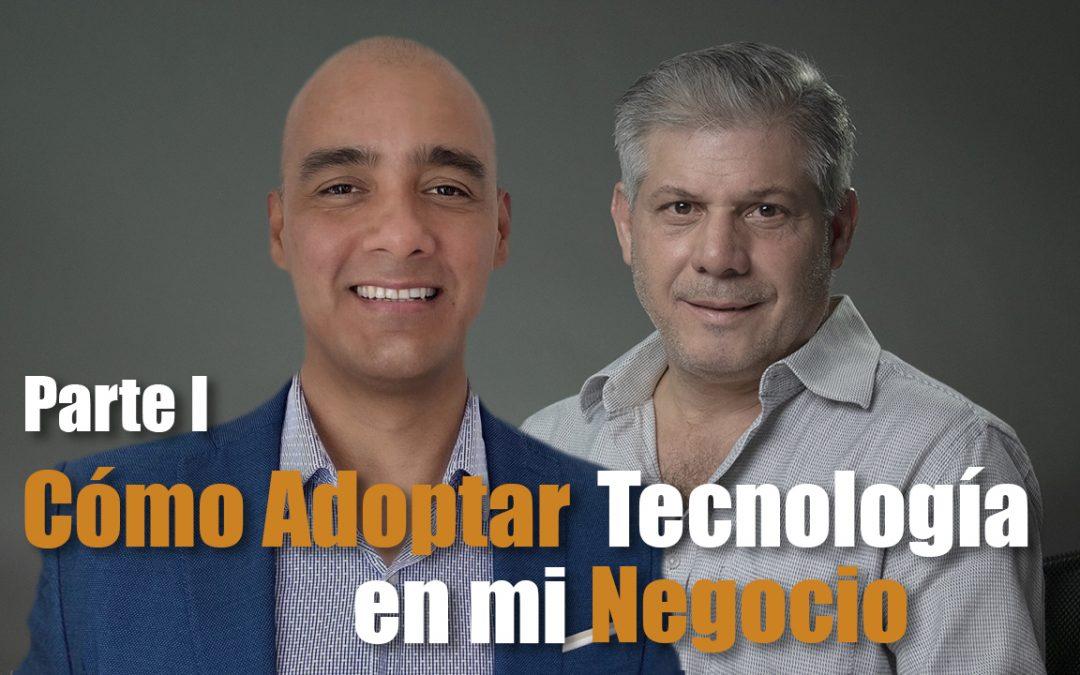 Cómo integrar tecnología en mi negocio – Parte I