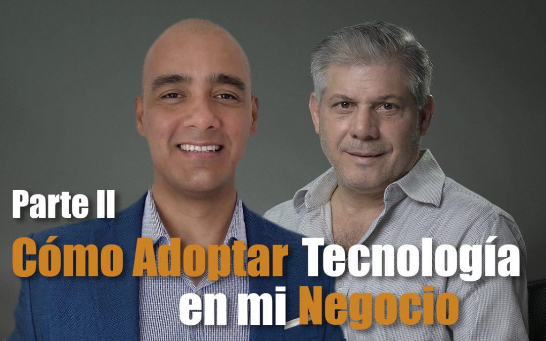 Cómo integrar tecnología en mi negocio – Parte II